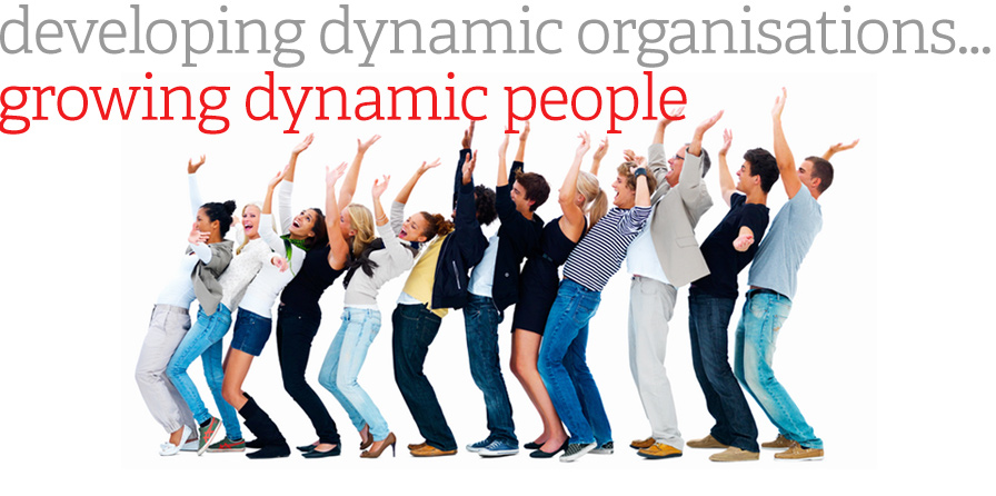 Developing dynamic organisations, growing dynamic people